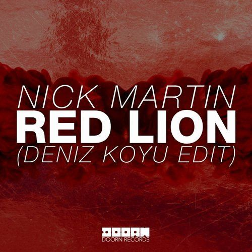 Red Lion (Deniz Koyu edit)