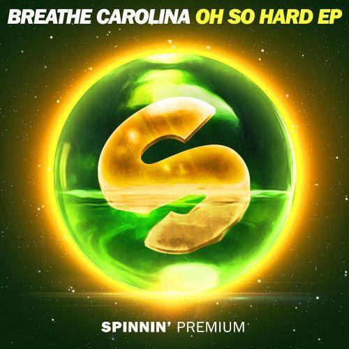 Oh So Hard EP