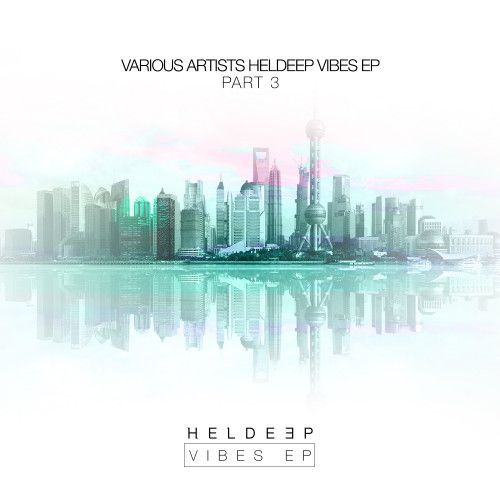 HELDEEP Vibes EP - Part 3