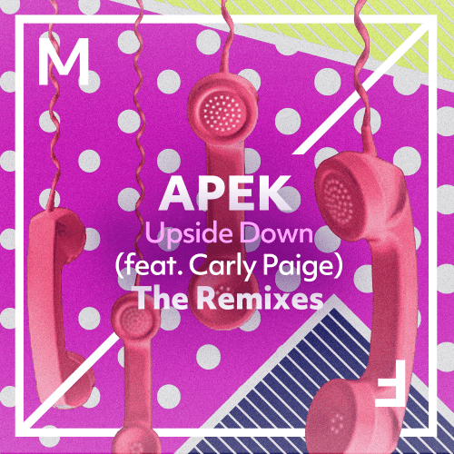 Upside Down (feat. Carly Paige) (The Remixes)